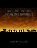 20/20: The Iraq and Afghanistan Narratives book summary, reviews and download