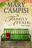 A Family Affair: The Wish book summary, reviews and downlod
