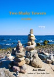 Two Shaky Towers: A Fable