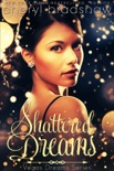 Shattered Dreams book summary, reviews and download