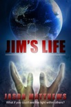 Jim's Life book summary, reviews and downlod