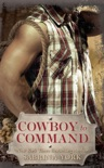 Cowboy to Command book summary, reviews and downlod