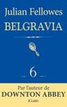 Feuilleton Belgravia épisode 6 book summary, reviews and downlod