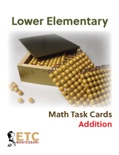 Lower Elementary Math Task Cards: Addition book summary, reviews and downlod