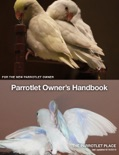 Parrotlet Owner's Handbook book summary, reviews and download