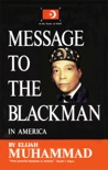 Message To The Blackman In America book summary, reviews and download