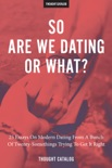 So Are We Dating Or What? book summary, reviews and downlod