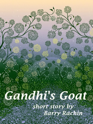 Gandhi's Goat by Smashwords, Inc. book summary, reviews and downlod