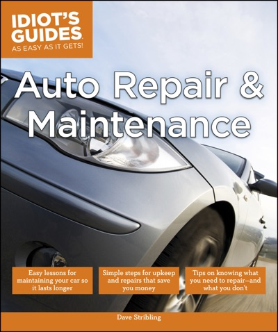 Auto Repair and Maintenance by Dave Stribling Book Summary, Reviews and E-Book Download