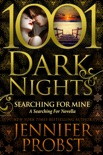 Searching for Mine: A Searching for Novella book summary, reviews and downlod