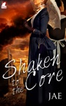Shaken to the Core book summary, reviews and download