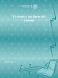 El éxodo y las flores del camino book summary, reviews and download