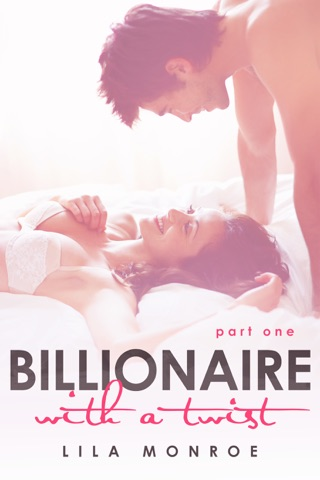 Billionaire with a Twist by Lila Monroe E-Book Download