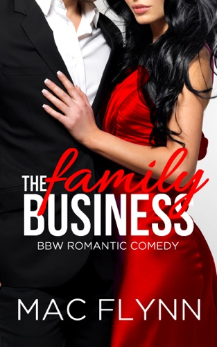 The Family Business #1 (BBW Romantic Comedy) by Mac Flynn E-Book Download