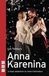Anna Karenina (NHB Modern Plays) book summary, reviews and downlod