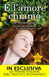 E l'amore chiamò book summary, reviews and downlod
