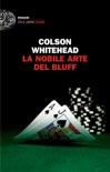 La nobile arte del bluff book summary, reviews and downlod