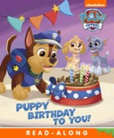 Puppy Birthday to You! (PAW Patrol) (Enhanced Edition) book summary, reviews and downlod