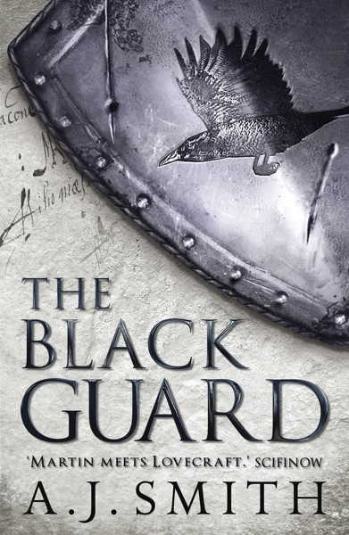 The Black Guard by AJ Smith Book Summary, Reviews and E-Book Download