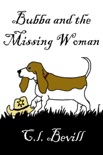 Bubba and the Missing Woman book summary, reviews and downlod