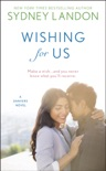 Wishing for Us book summary, reviews and downlod