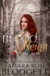 Blood Reign book summary, reviews and downlod