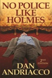 No Police Like Holmes book summary, reviews and download