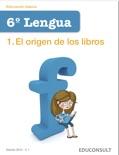 Lengua 6º Primaria 1.El origen de los libros descarga de libros electrónicos