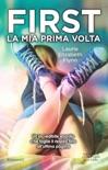 First. La mia prima volta book summary, reviews and downlod