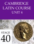 Cambridge Latin Course (4th Ed) Unit 4 Stage 40 book summary, reviews and downlod