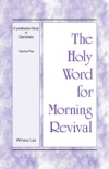 The Holy Word for Morning Revival - Crystallization-study of Genesis Volume 5 book summary, reviews and downlod