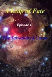 A Leap of Fate Episode 4 The Salvation of Caron book summary, reviews and download