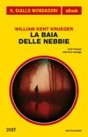 La baia delle nebbie (Il Giallo Mondadori) book summary, reviews and downlod
