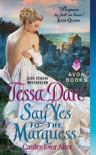 Say Yes to the Marquess book summary, reviews and download