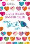 Wenn Amor zielt … book summary, reviews and downlod