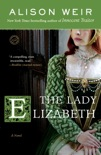 The Lady Elizabeth book summary, reviews and downlod