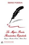 La Mejor Poesia Romantica Española resumen del libro