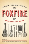 The Foxfire 45th Anniversary Book book summary, reviews and download