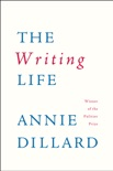 The Writing Life book summary, reviews and downlod