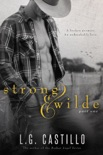 Strong & Wilde: Part One (Sweet Western Cowboy Romance) book summary, reviews and downlod