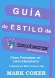 Guía de Estilo de Smashwords book summary, reviews and download