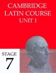 Cambridge Latin Course (4th Ed) Unit 1 Stage 7