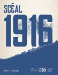 Scéal 1916 book summary, reviews and download