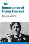 The Importance of Being Earnest book summary, reviews and download