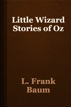 Little Wizard Stories of Oz E-Book Download