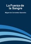 La Fuerza de la Sangre book summary, reviews and downlod