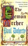The Demon Archer (Hugh Corbett Mysteries, Book 11) book summary, reviews and downlod