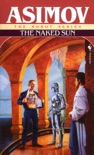 The Naked Sun book summary, reviews and downlod