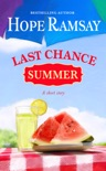 Last Chance Summer book summary, reviews and download