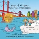 Maya & Filippo Visit San Francisco